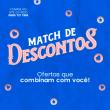 Catálogo de produtos Match de Descontos, Ofertas que combinam com você! | Saldão Dental Cremer