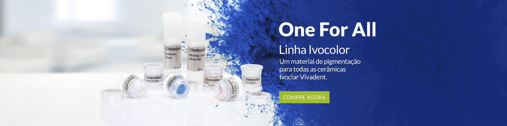 One For All - Linha Ivoclor - Um material de pigmentação para todas as cerâmicas Ivoclar Vivadent.