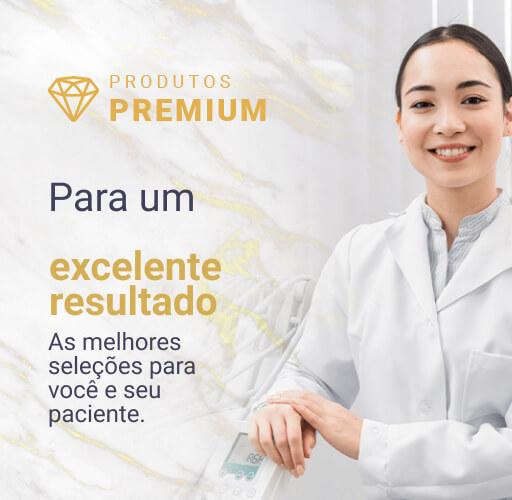 Produtos Premium para um excelente resultado