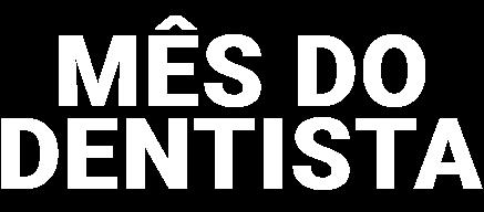 Mês do Dentista com ofertas na Dental Cremer produtos Odontológicos