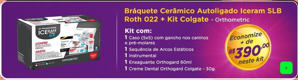 Bráquete Cerâmico Autoligado + kit Colgate com frete grátis | Dental Cremer