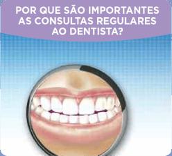 Por que são importantes as consultas rebulares ao dentista?