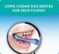 Como cuidar dos dentes dos seus filhos?