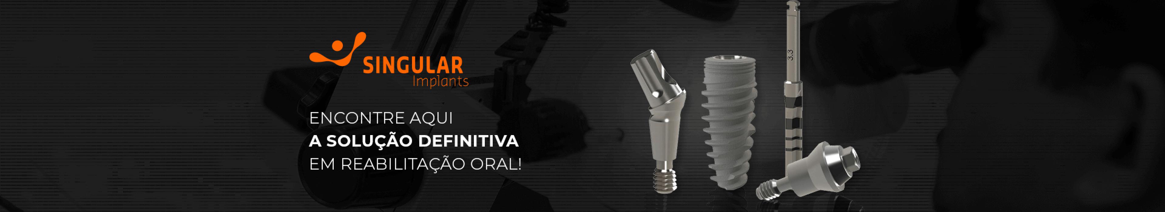 Singular Implantes na Dental Cremer Produtos Odontológicos