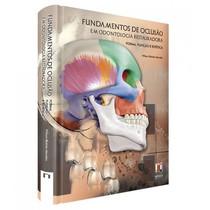 Livro Fundamentos de Oclusão em Odontologia Restauradora - Forma, Função e Estética - Editora Napoleão