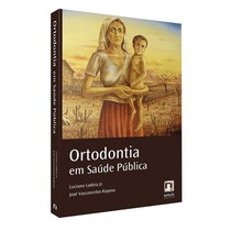 Livro Ortodontia em Saúde Pública - Editora Napoleão