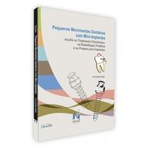Livro Pequenos Movimentos Dentários com Mini-Implantes - Editora Napoleão