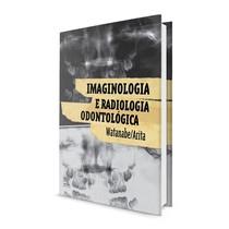 Livro Imaginologia e Radiologia Odontológica - Elsevier