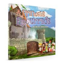 Livro Infantil A Princesa Emburrada - Editora Napoleão