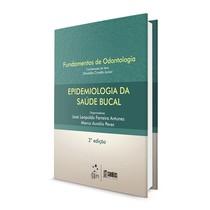 Livro Série Fundamentos de Odontologia: Epidemiologia da Saúde Bucal - Grupo Gen