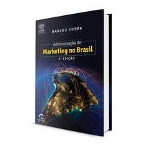 Livro Administração de Marketing no Brasil - Elsevier