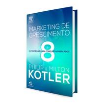 Livro Marketing de Crescimento: 8 Estratégias Para Conquistar Mercados - Elsevier