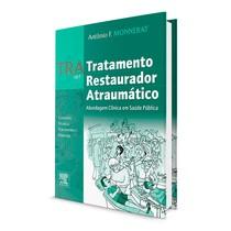 Livro TRA: Tratamento Restaurador Atraumático - Elsevier