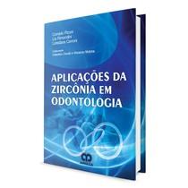 Livro Aplicações da Zircônia em Odontologia - Revinter