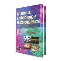 Livro Anatomia, Embriologia e Histologia Bucal - Artes Médicas