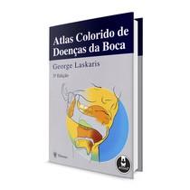 Livro Atlas Colorido de Doenças da Boca 3ª Edição - Artes Médicas
