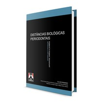 Livro Distâncias Biológicas Periodontais Princípios para a Reconstrução Periodontal, Estética e Protética - Artes Médicas