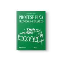 Livro Coleção APDESP: Prótese Fixa Protocolo Cerâmico Volume II Editora Napoleão - Quintessence