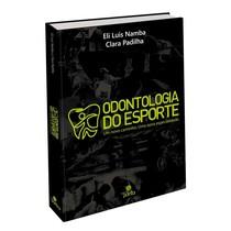 Livro Odontologia do Esporte - Editora Ponto