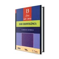 Livro Dor Odontogênica Vol.13 - Artes Médicas