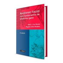 Livro Anatomia Facial com Fundamentos de Anatomia Geral - Sarvier