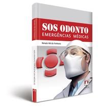 Livro SOS Odonto Emergências Médicas - Editora Napoleão