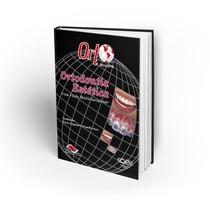 Livro ORTO 2016 SPO - Ortodontia Estética: Uma Visão Contemporânea - Editora Quintessence
