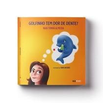 Livro Golfinho Tem Dor De Dente? - Naiabooks