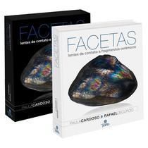 Livro Facetas: Lentes de Contato e Fragmentos Cerâmicos 3ª Edição - Editora Ponto