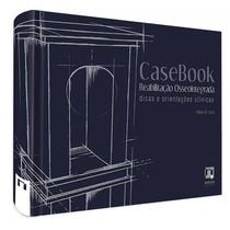 Livro Casebook Reabilitação Osseointegrada: Dicas e Considerações Clínicas - Editora Napoleão