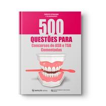Livro 500 Questões para Concursos de ASB e TSB Comentadas - Editora Napoleão