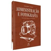 Livro Coleção APDESP: Administração e Fotografia - Editora Napoleão