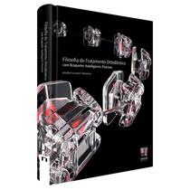 Livro Filosofia do Tratamento Ortodôntico com Bráquetes Autoligados Passivos - Editora Napoleão