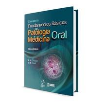 Livro Cawson's: Fundamentos Básicos de Patologia e Medicina Oral - Editora Grupo Gen