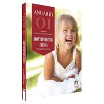 Livro Anuário 01: Odontopediatria Clínica Integrada e Atual - Editora Napoleão